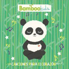 bamboo-kids-canciones-para-el-corazon