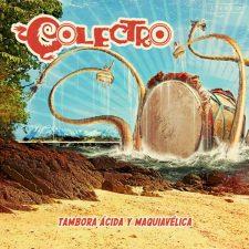colectro-tambora-acida-y-maquiavelica