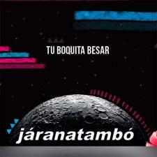 jaranatambo-tu-boquita-besar