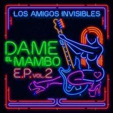los-amigos-invisibles-dame-el-mambo-dj-fruto-y-jack-n-brothas-remix