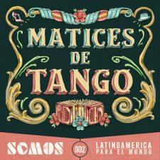 somos-matices-de-tango