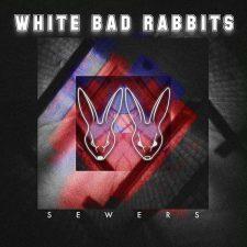 white-bad-rabbits-sewers