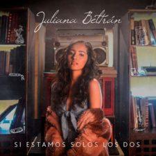 juliana-beltran-si-estamos-solos-los-dos