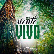 sector7-hiphop-me-siento-vivo
